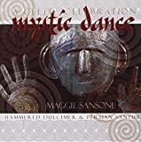 Mystic Dance : A Celtic Celebration