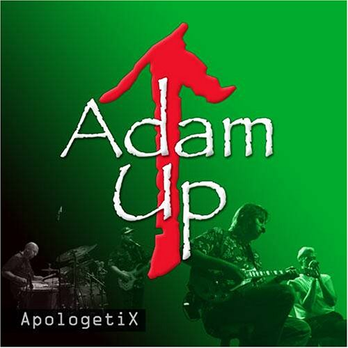 ApologetiX - Adam Up - Zortam Music