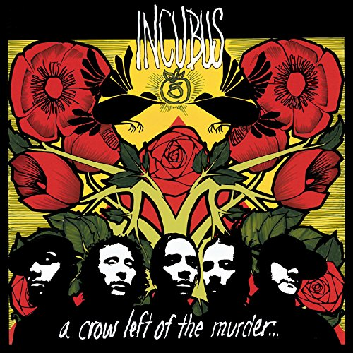Incubus - A Crow Left Of Murder