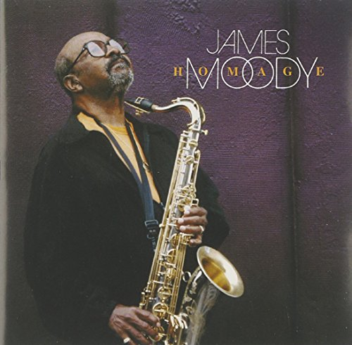 James Moody: Homage