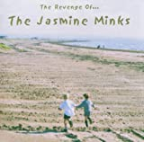 Album cover for The Revenge of Jasmine Minks