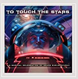 To Touch the Stars: a Space Music Compilation