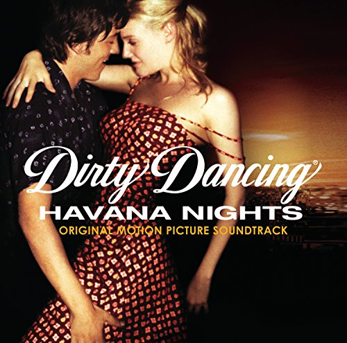 Dirty Dancing: Havana Nights soundtrack