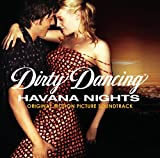 Dirty Dancing: Havana Nights