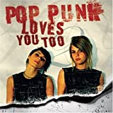 Cover de Pop Punk Loves You Too