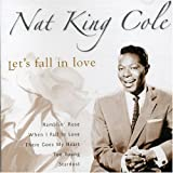 "Ramblin' Rose - Nat ""King"" Cole"