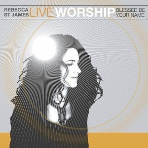 Live Worship: Blessed Be Your Name