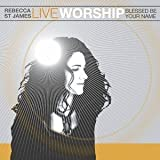 Pochette de l'album pour Live Worship: Blessed Be Your Name