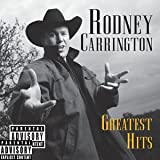 Rodney Carrington - Greatest Hits