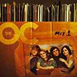 Music from the O. C. Mix 1 (O. C. California)