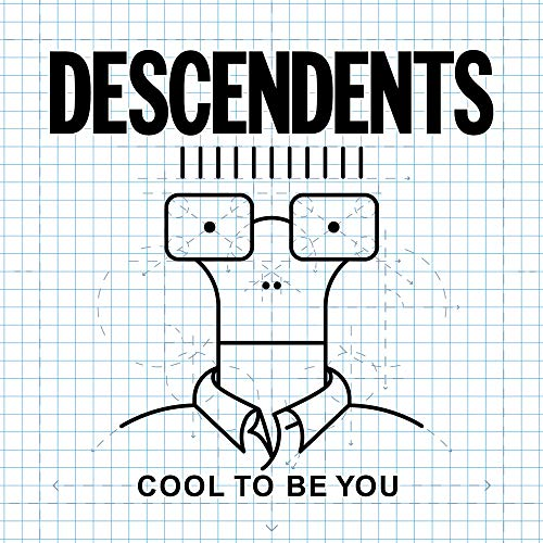 Descendents - Cool To Be You - Zortam Music
