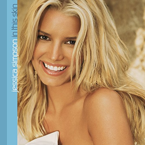 Jessica Simpson - In This Skin (New Edition) - Zortam Music