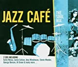 Skivomslag för Jazz Cafe: The Soul Mix (disc 1)