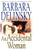 An Accidental Woman : A Novel