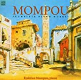 Mompou: Complete Piano Works (Box Set)