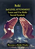 Reiki 2nd Level Attunement Learn and Use the Reiki Sacred Symbols - movie DVD cover picture