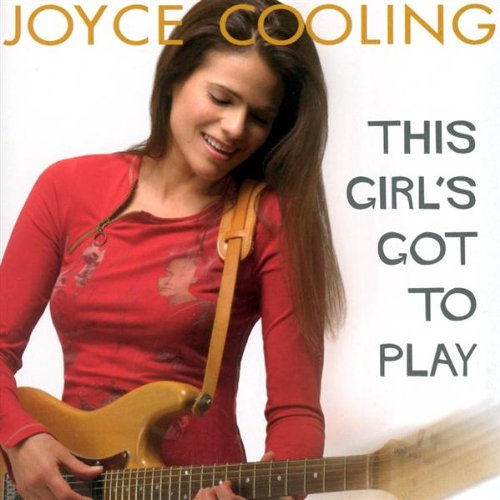 Joyce Cooling: This Girl's Got to Play