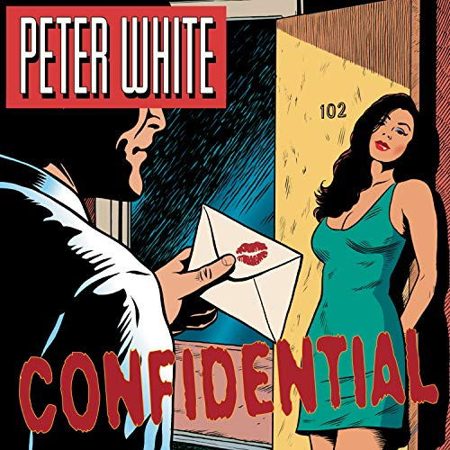 Peter White: Confidential