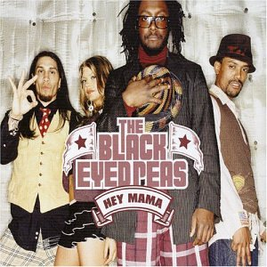 Black Eyed Peas - Hey Mama, Pt. 1 - Zortam Music