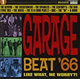 Skivomslag för Garage Beat '66, Volume 1: Like What, Me Worry?
