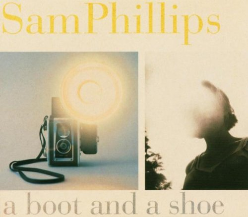 sam philips - a bot and a shoe