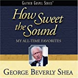 Capa de How Sweet the Sound: My All-Time Favorites