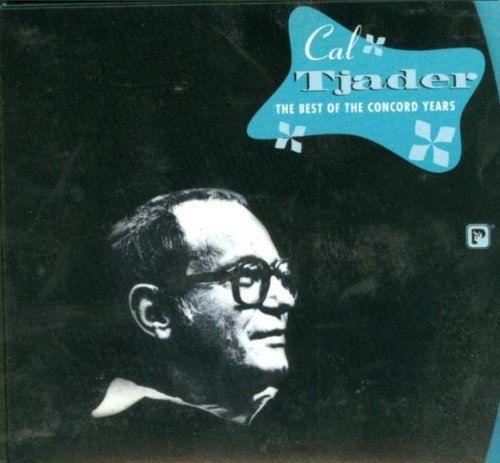 Cal Tjader: The Best of the Concord Years