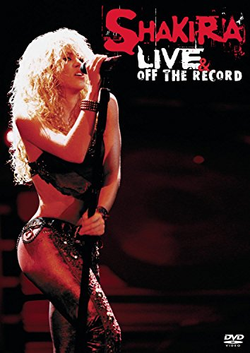 Shakira - Live and Off the Record (with Audio CD)