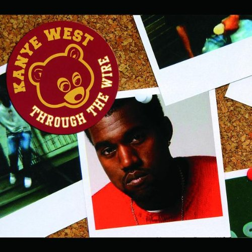 Kanye West - Through The Wire - Zortam Music
