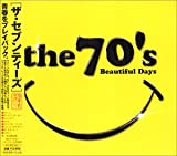THE 70'S-BEAUTIFUL DAYS-