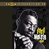 A Proper Introduction to Little Walter: Juke