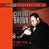 Skivomslag för A Proper Introduction to Clifford Brown: Brownie Speaks