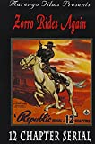 Zorro Rides Again:12 Chapter Serial - movie DVD cover picture