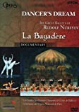 Dancer's Dream: Rudolf Nureyev's La Bayadere