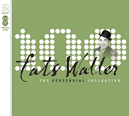 Fats Waller: The Centennial Collection