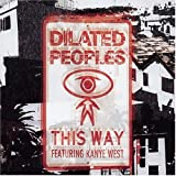 album This Way by Dilated Peoples