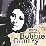Skivomslag för Chickasaw County Child: The Artistry of Bobbie Gentry