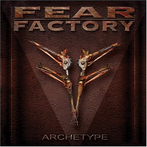 Fear Factory - Archetype - Zortam Music
