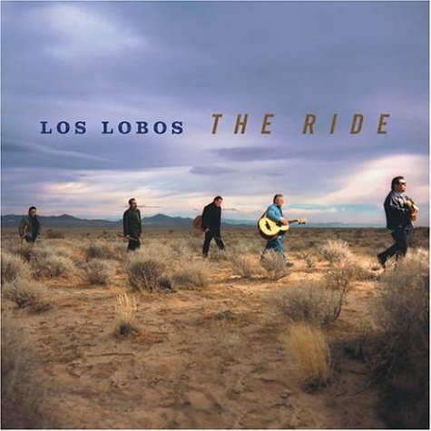 Los Lobos: Los Lobos: The Ride