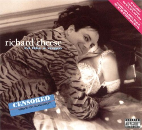 Richard Cheese - I