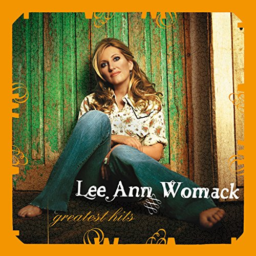 Lee Ann Womack - Greatest Hits - Zortam Music