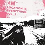 Capa do álbum Location Is Everything, Volume 2
