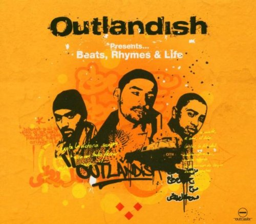 Outlandish Presents...Beats, Rhymes & Life