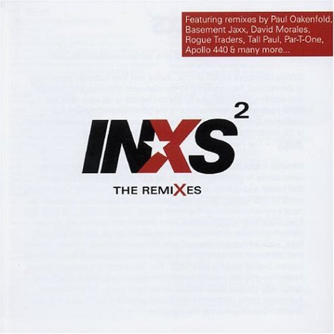 INXS - INXS Squared: The Remixes - Zortam Music
