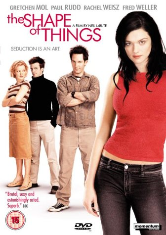 Shape of Things, The / ������� ����� (2003)