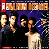 Deftones - More Maximum Deftones