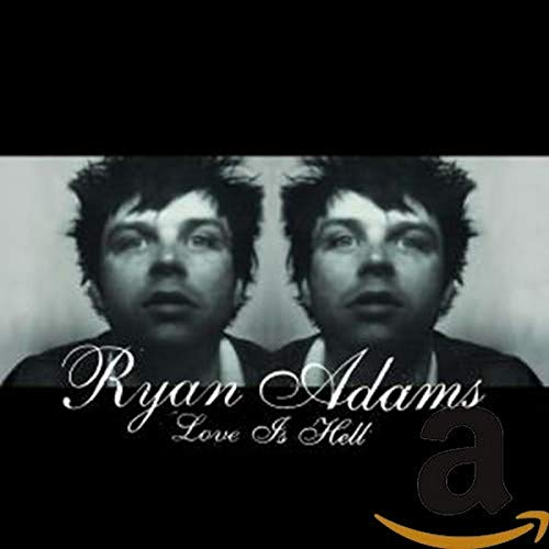 CD-Cover: Ryan Adams - Love is Hell