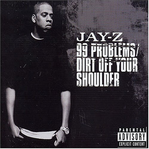 99 Problems/Dirt Off Your Shoulder, Pt. 1 [UK]