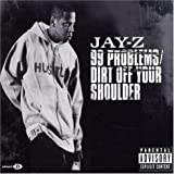 99 Problems/Dirt Off Your Shoulder, Pt. 2 [UK]