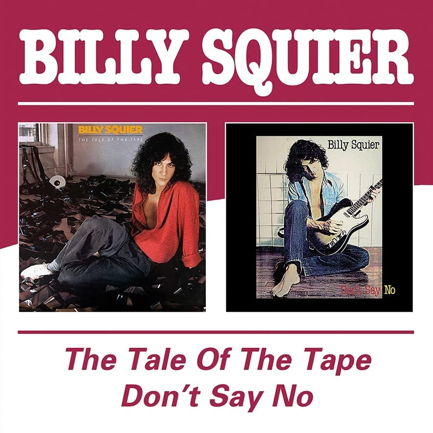 Billy Squier - Tale of the Tape/Don